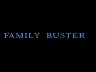 FAMILY BUSTER - GERMAN . COMPLETE FILM  -JB$R